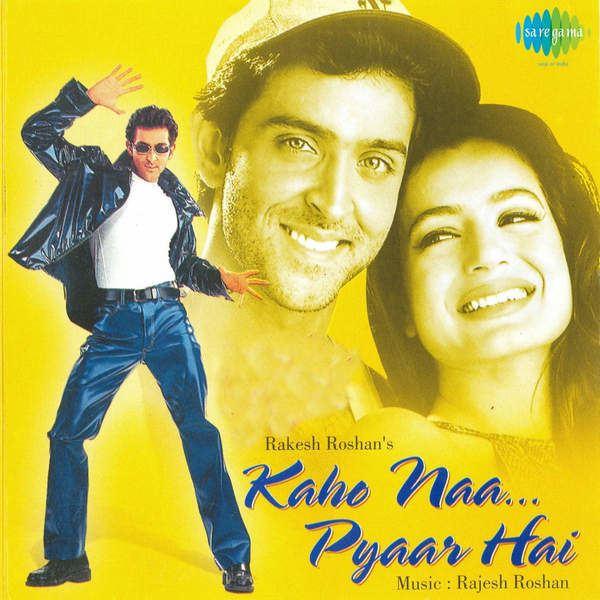 Kaho Naa... Pyaar Hai Kaho Naa Pyaar Hai 2000 Movie Mp3 Songs Bollywood Music
