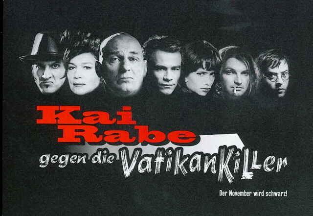 Kai Rabe gegen die Vatikankiller Filmplakat Kai Rabe gegen die Vatikankiller 1998 Plakat 1 von 2