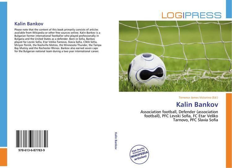 Kalin Bankov Kalin Bankov 9786136877839 613687783X 9786136877839