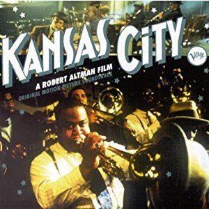 Kansas City (film) Various Artists Kansas City A Robert Altman Film Amazoncom Music