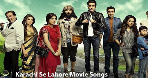 Karachi Se Lahore Karachi Se Lahore Movie Songs Mp3 Downloads Pakiumpk