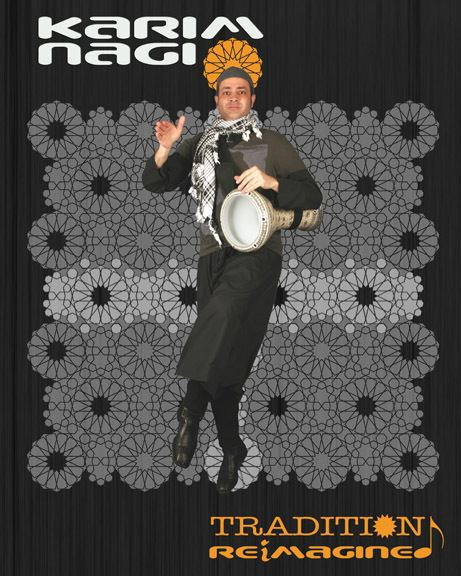 Karim Nagi KARIM NAGI Arab Tradition ReImagined Arabic Music Dance