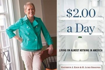 Kathryn Edin Kathryn Edin reveals the lives of people who live on 2 a day Hub