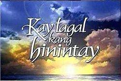 Kay Tagal Kang Hinintay Kay Tagal Kang Hinintay Wikipedia