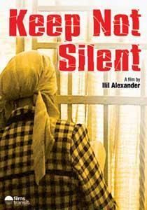 Keep Not Silent movie poster