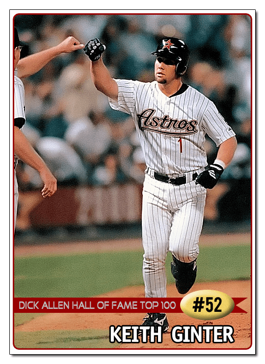 Keith Ginter Dick Allen Hall of Fame DAHOF Top 100 52 Keith Ginter