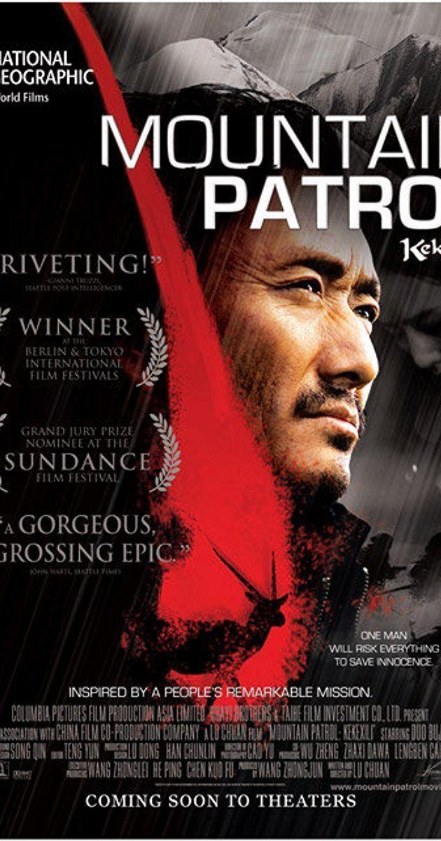 Kekexili: Mountain Patrol Mountain Patrol 2004 IMDb
