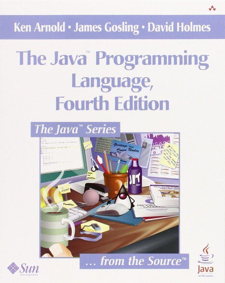 Ken Arnold The Java TM Programming Language Amazoncouk Ken Arnold James