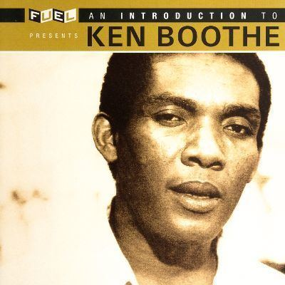 Ken Boothe An Introduction to Ken Boothe Ken Boothe Songs