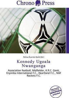 Kennedy Ugoala Nwanganga Kennedy Ugoala Nwanganga Pollux Variste Kjeld 9786135954784
