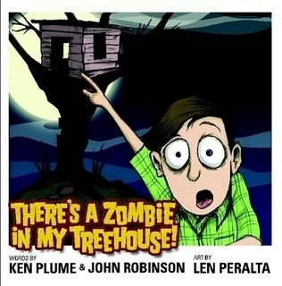 Kenneth Plume Theres a Zombie In My Treehouse by Kenneth Plume II Paperback Lulu