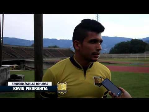Kevin Piedrahita Entrevista Kevin Piedrahita Arquero guilas Doradas