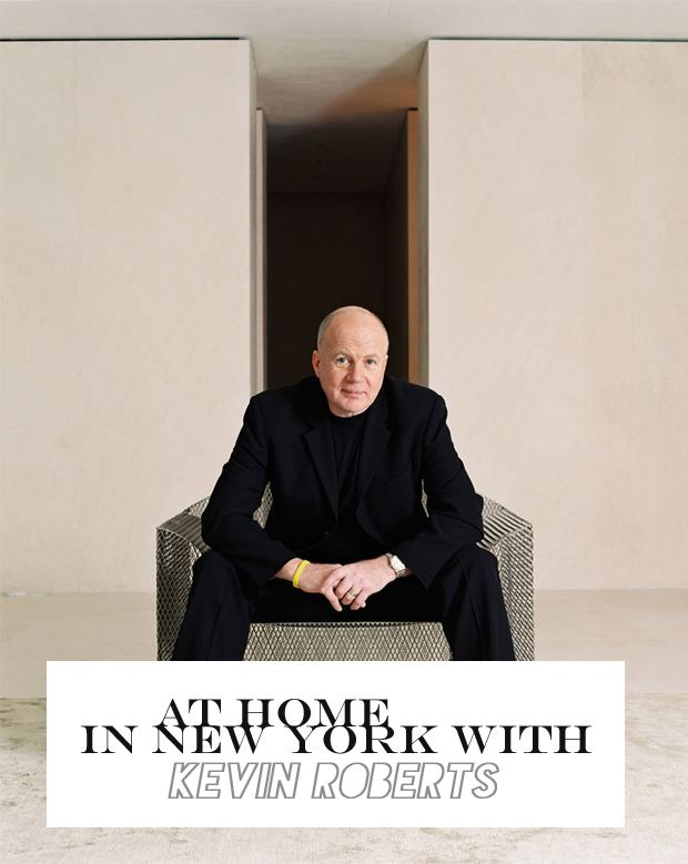 Kevin Roberts (businessman) At Home in New York with Kevin Roberts of Saatchi