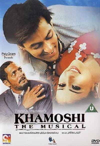 Khamoshi: The Musical Khamoshi The Musical 1996 Full Movie Watch Online Free