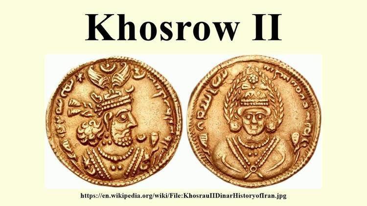 Khosrow II Khosrow II YouTube