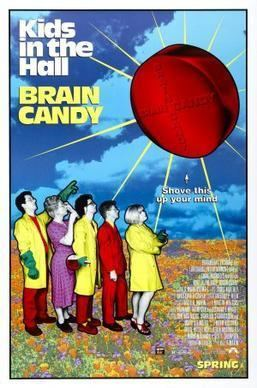 Kids in the Hall: Brain Candy Kids in the Hall Brain Candy Wikipedia