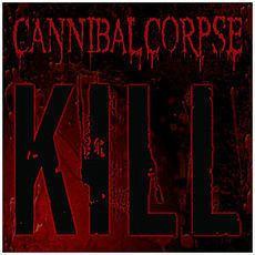 Kill (Cannibal Corpse album) httpsuploadwikimediaorgwikipediaruthumb8