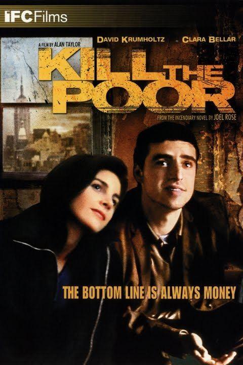 Kill the Poor (film) wwwgstaticcomtvthumbdvdboxart160692p160692