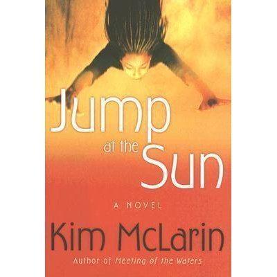 Kim McLarin Jump at the Sun by Kim McLarin