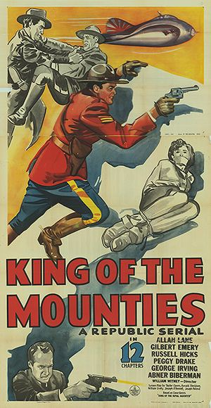 King of the Mounties King of the Mounties movie posters at movie poster warehouse