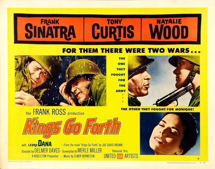 Kings Go Forth Kings Go Forth Delmer Daves 1958 Movie classics