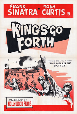Kings Go Forth Kings Go Forth Wikipedia