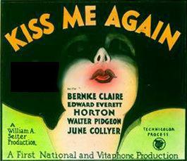 Kiss Me Again (1931 film) httpsuploadwikimediaorgwikipediaen000Kis