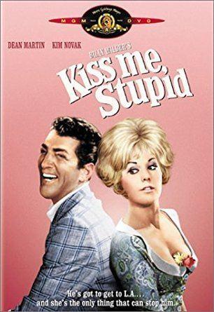 Kiss Me, Stupid Amazoncom Kiss Me Stupid Dean Martin Kim Novak Ray Walston