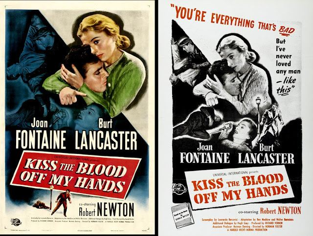 Kiss the Blood Off My Hands Where Danger Lives KISS THE BLOOD OFF MY HANDS 1948