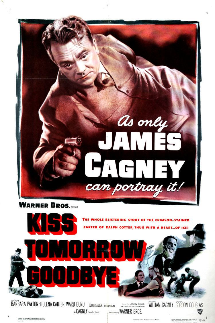 Kiss Tomorrow Goodbye (film) wwwgstaticcomtvthumbmovieposters40113p40113