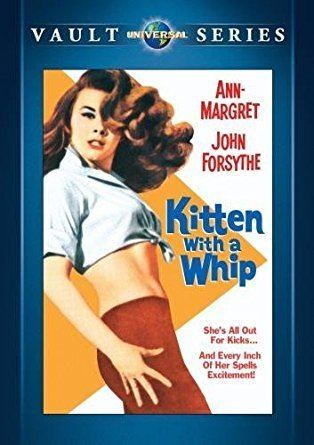 Kitten with a Whip Amazoncom Kitten with a Whip AnnMargret John Forsythe Peter