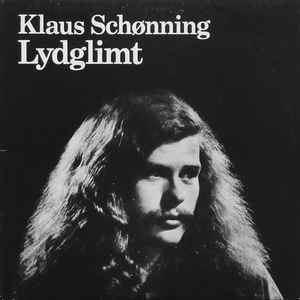 Klaus Schønning Klaus Schnning Lydglimt at Discogs