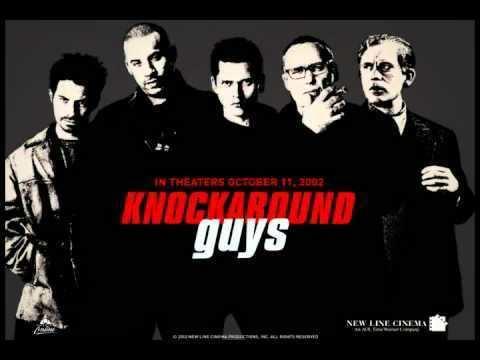 Knockaround Guys Knockaround Guys Soundtrack YouTube