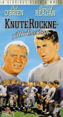 Knute Rockne, All American Knute Rockne All American 1940
