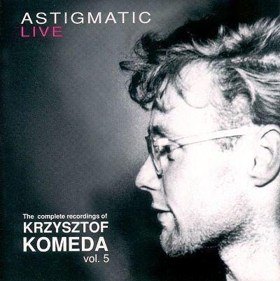 Krzysztof Komeda The Complete Recordings of Krzysztof Komeda Vol 5