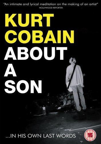 Kurt Cobain: About a Son Kurt Cobain About A Son 2006 DVD Amazoncouk Kurt Cobain