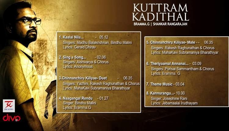 Kuttram Kadithal Kuttram Kadithal Official Jukebox Bramma G Shankar Rangarajan