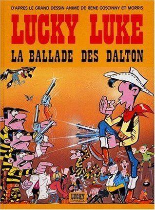 La Ballade des Dalton La Ballade des Dalton Lucky Luke tome 17 by Morris