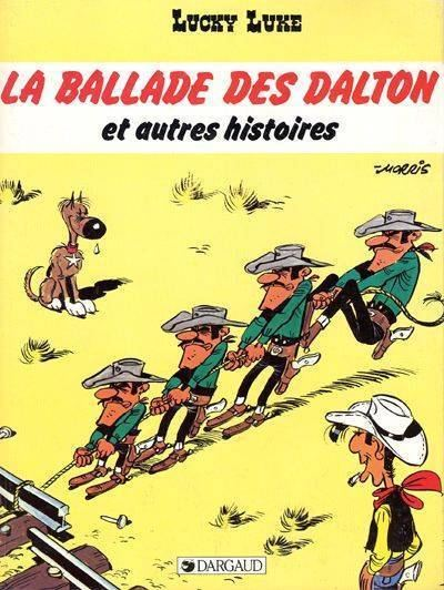 La Ballade des Dalton Lucky Luke 55 La ballade des Dalton et autres histoires Issue