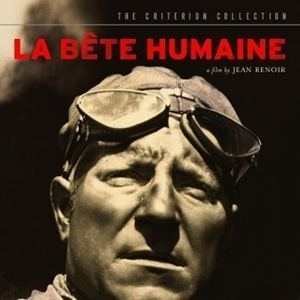 La Bête Humaine (film) La Bte humaine film 1938 AlloCin