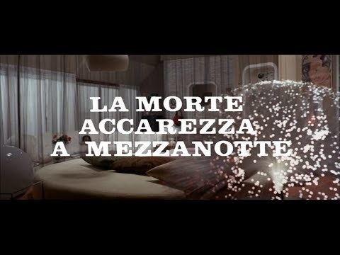 La morte accarezza a mezzanotte La morte accarezza a mezzanotte 1972 Open Credits YouTube