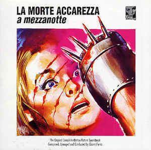 La morte accarezza a mezzanotte Gianni Ferrio La Morte Accarezza A Mezzanotte Original Soundtrack