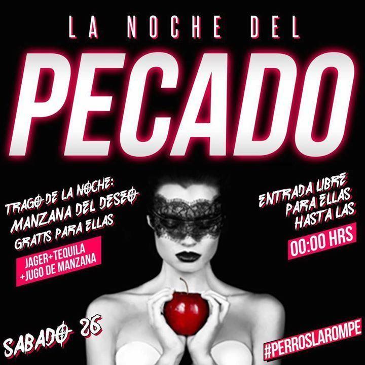 La noche del pecado La Noche del PECADO at DISCOTECA PERROS Y GATOS Ciudad Tarija