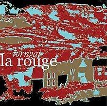 La Rouge (album) httpsuploadwikimediaorgwikipediaenthumb8