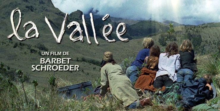 La Vallée (film) La Valle de Barbet Schroeder 1972 Analyse et critique du film