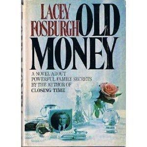Lacey Fosburgh 0385153104 Old Money by Lacey Fosburgh AbeBooks