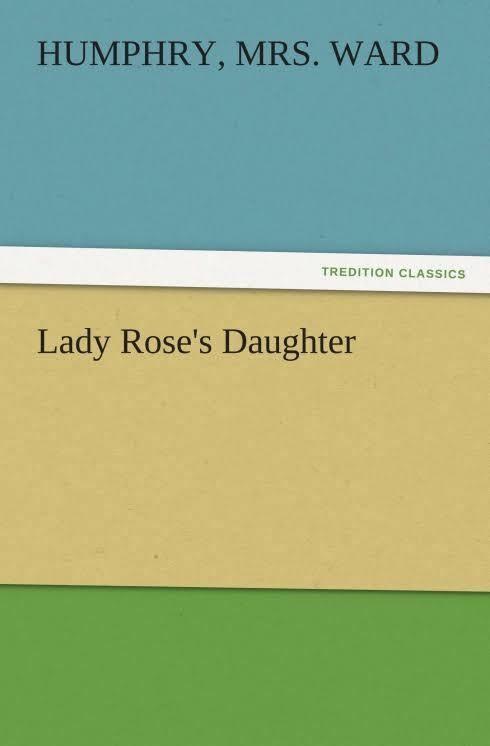 Lady Rose's Daughter (novel) t3gstaticcomimagesqtbnANd9GcQk40kAUiYWeyn9c