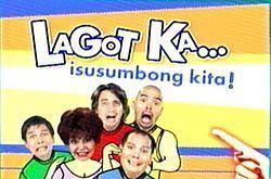 Lagot Ka, Isusumbong Kita httpsuploadwikimediaorgwikipediaenthumb2