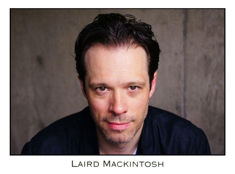 Laird Mackintosh MEDIA Laird Mackintosh Actor
