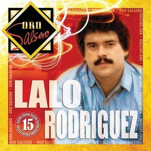 Lalo Rodriguez Lalo Rodriguez Oro Salsero Amazoncom Music